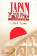 Download Japan views the Philippines, 1900-1944