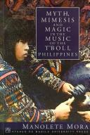 Download Myth, mimesis and magic in the music of the T'boli, Philippines