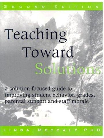 Download Teaching toward solutions