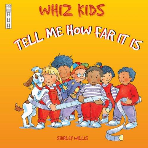Tell Me How Far It Is (Whiz Kids)