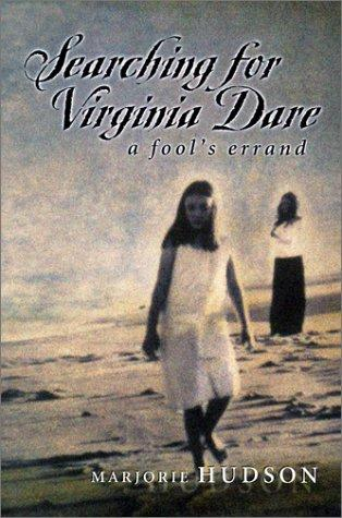 Download Searching for Virginia Dare