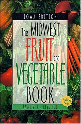 Download The Midwest Fruit and Vegetable Book
