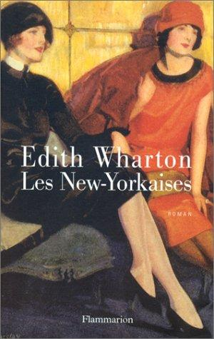 Les New-Yorkaises by Edith Wharton