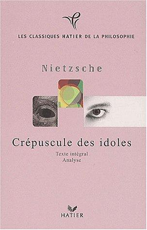 Download Le Crépuscule des idoles