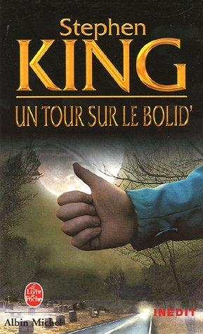 Un tour sur le bolid' by Stephen King