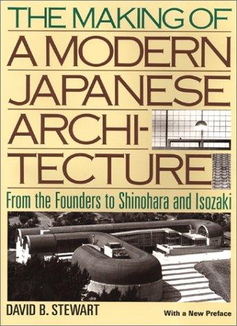 Download The Making of a Modern Japanese Architecture