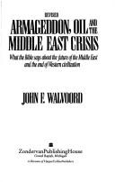 Download Armageddon, oil, and the Middle East crisis