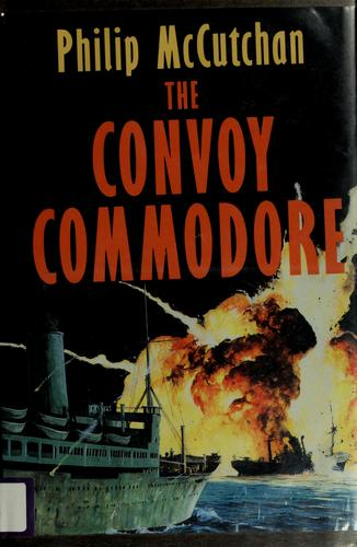 The convoy commodore