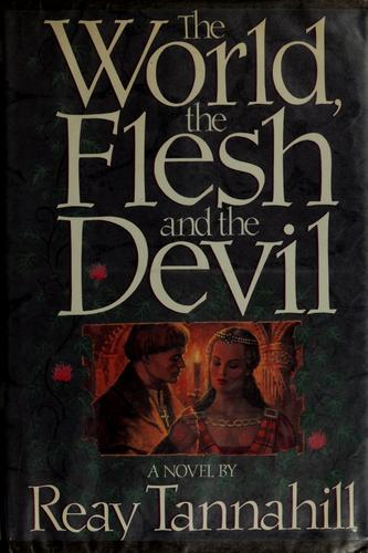 The world, the flesh, and the Devil
