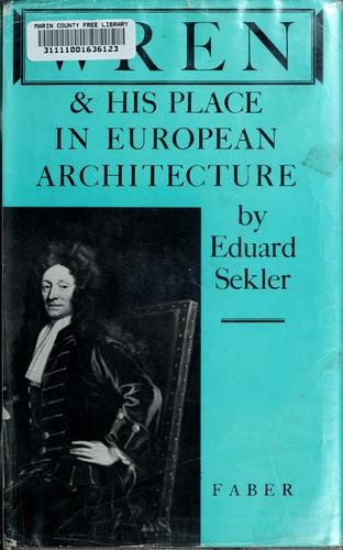 Wren and his place in European architecture.