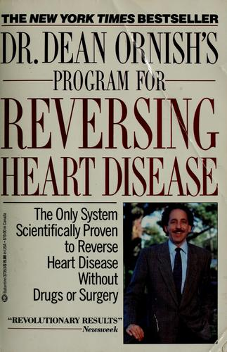 Dr. Dean Ornish's program for reversing heart disease.