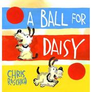 Book Cover: 'A Ball for Daisy' by Chris Raschka