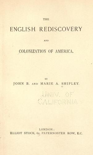 Download The English rediscovery and colonization of America.