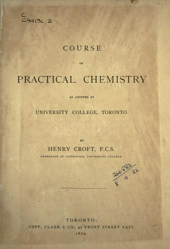 Download Course of practical chemistry as adopted at University College, Toronto