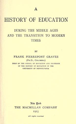 A history of education during the Middle Ages and the transition to modern times