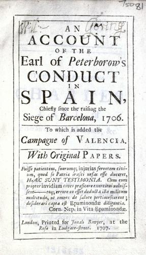 Download An account of the Earl of Peterborow's conduct in Spain