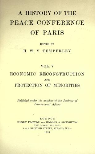 A history of the Peace Conference of Paris.