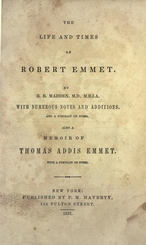 The life and times of Robert Emmet