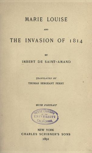 Marie Louise and the invasion of 1814.
