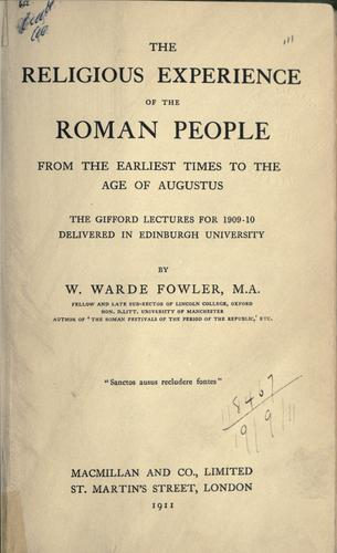 The religious experience of the Roman people, from the earliest times to the age of Augustus.