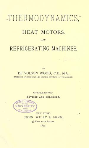 Thermodynamics, heat motors, and refrigerating machines.