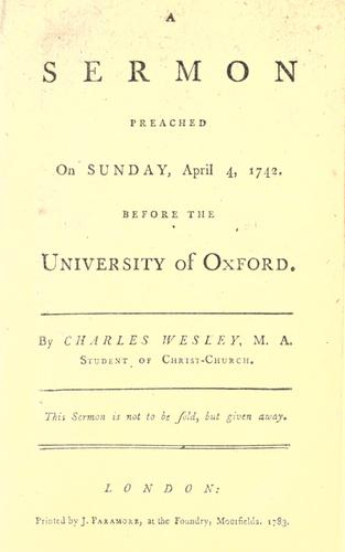 A sermon preached on Sunday, April 4, 1742, before the University of Oxford.