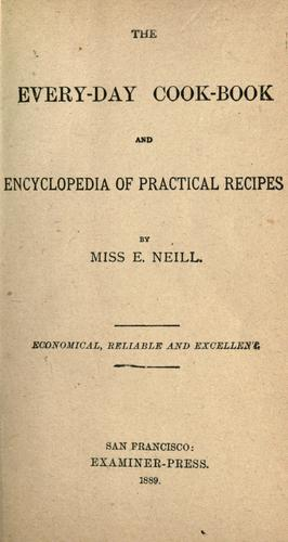 Download The every-day cook-book and encyclopedia of practical recipes