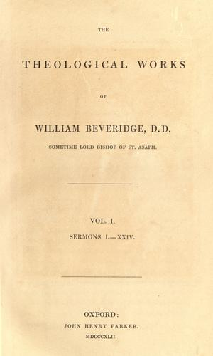 The theological works of William Beveridge.