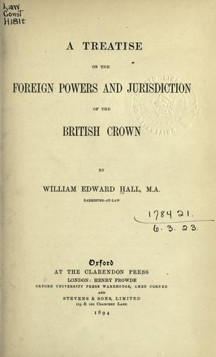 Download A treatise on the foreign powers and jurisdiction of the British Crown.