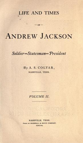 Download Life and times of Andrew Jackson