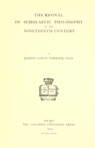 Download The revival of scholastic philosophy in the nineteenth century