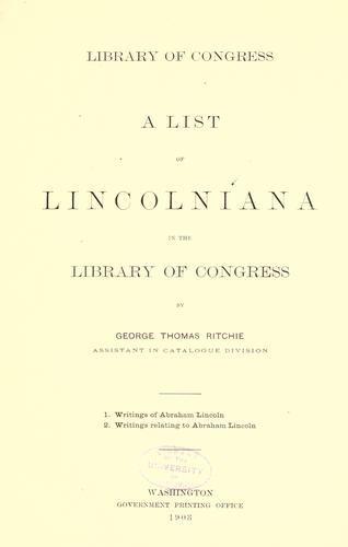 Download A list of Lincolniana in the Library of Congress