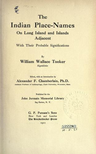 Download The Indian place-names on Long Island and islands adjacent, with their probable significations.
