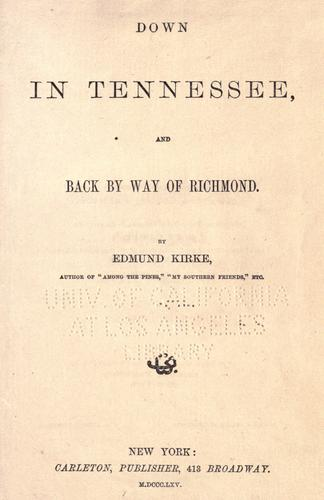 Download Down in Tennessee and back by way of Richmond