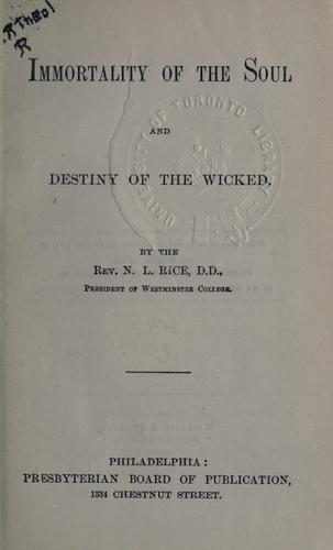 Immortality of the soul and destiny of the wicked.