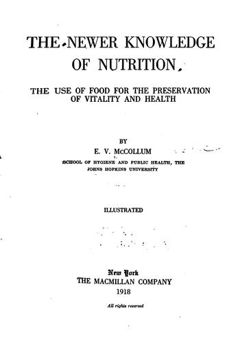 The newer knowledge of nutrition