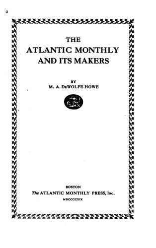 The Atlantic monthly and its makers
