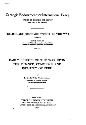 Download Early effects of the war upon the finance, commerce and industry of Peru