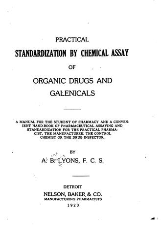 Download Practical standardization by chemical assay of organic drugs and galenicals …