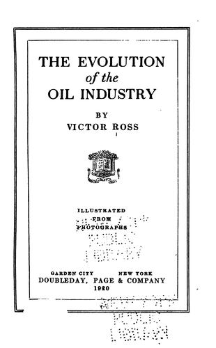 Download The evolution of the oil industry