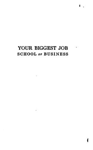 Your biggest job, school or business
