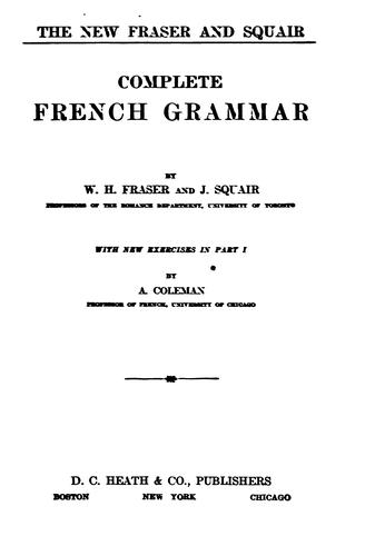 Download The new Fraser and Squair complete French grammar