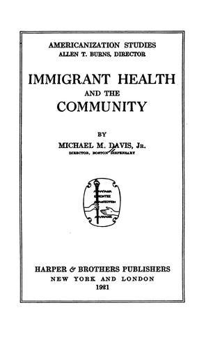 Download Immigrant health and the community
