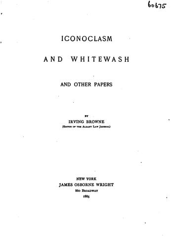 Download Iconoclasm and whitewash, and other papers