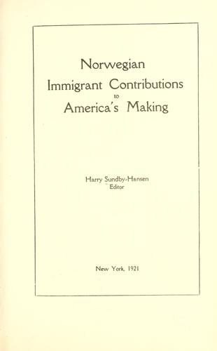Download Norwegian immigrant contributions to America's making
