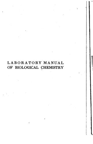 Laboratory manual of biological chemistry