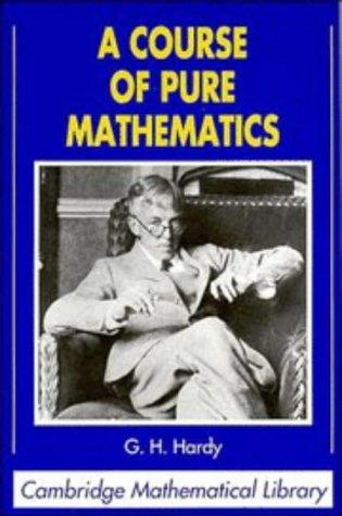 Download A course of pure mathematics