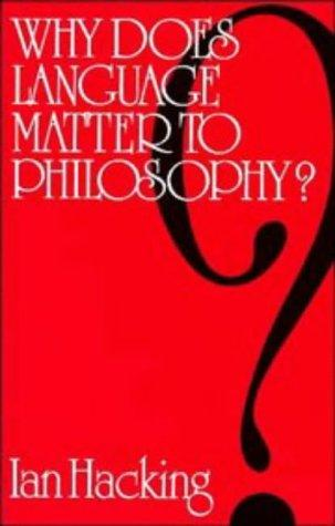 Download Why does language matter to philosophy?