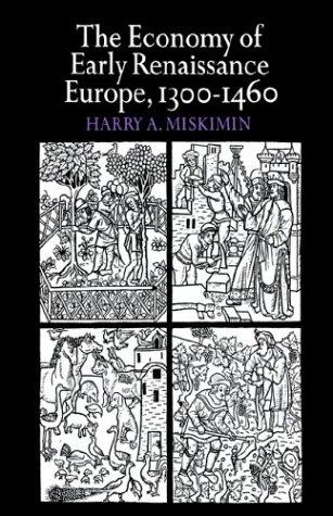 Download The economy of early Renaissance Europe, 1300-1460