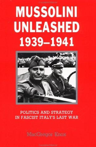 Download Mussolini unleashed, 1939-1941